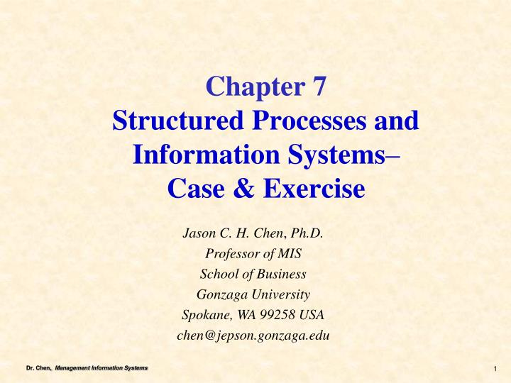 Chapter 7 structured processes and information systems case exercise