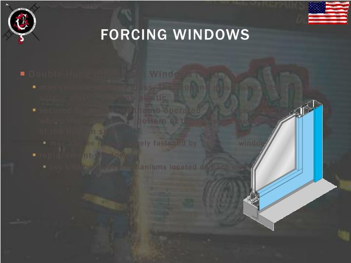 FORCING WINDOWS