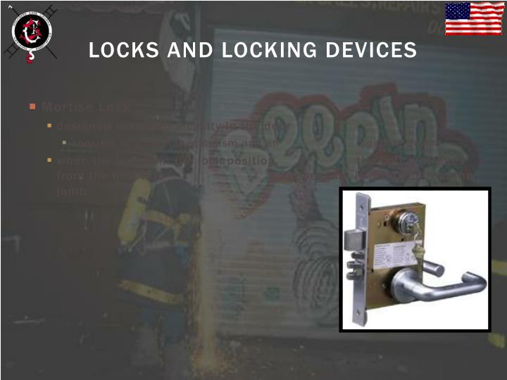 LOCKS AND LOCKING DEVICES