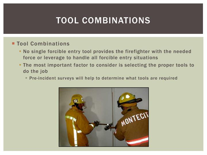TOOL COMBINATIONS