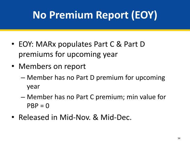 No Premium Report (EOY)
