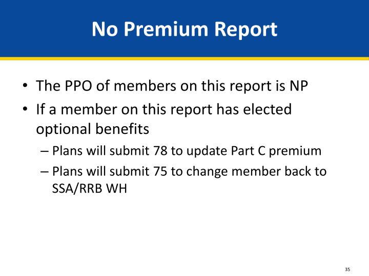 No Premium Report
