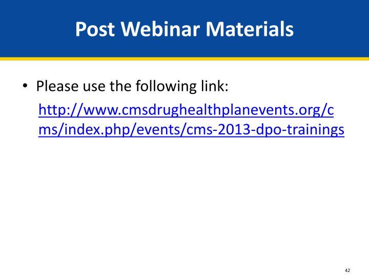 Post Webinar Materials