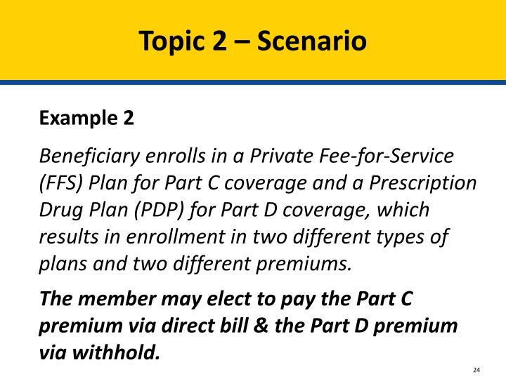 Topic 2 – Scenario