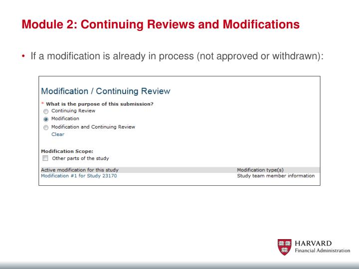 Module 2: Continuing Reviews and Modifications