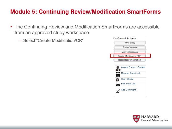 Module 5: Continuing Review/Modification SmartForms