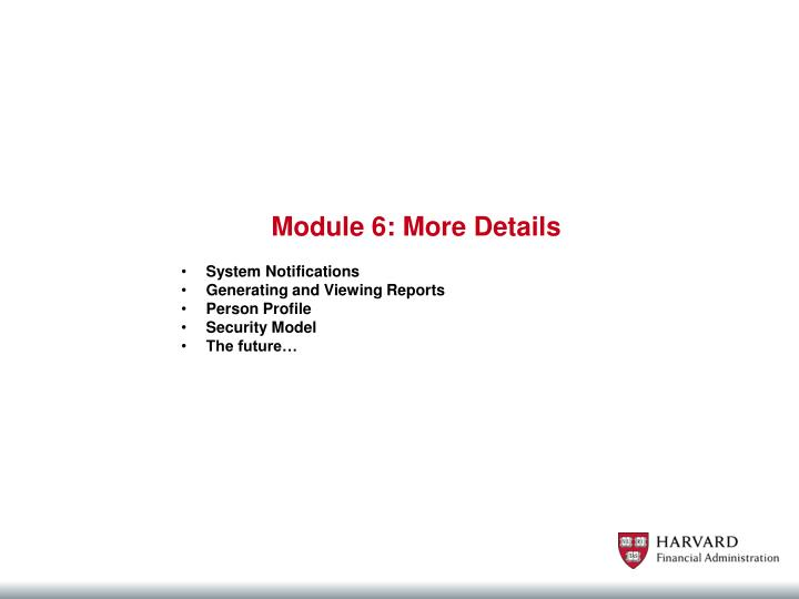 Module 6: More Details