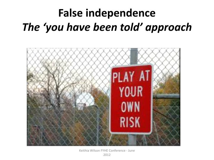 False independence