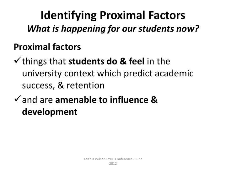 Identifying Proximal Factors