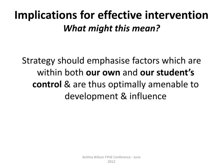 Implications for effective intervention