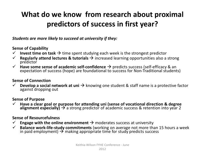 What do we know  from research about proximal predictors of success in first year?