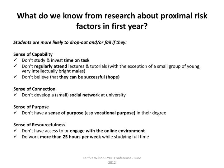 What do we know from research about proximal risk factors in first year?