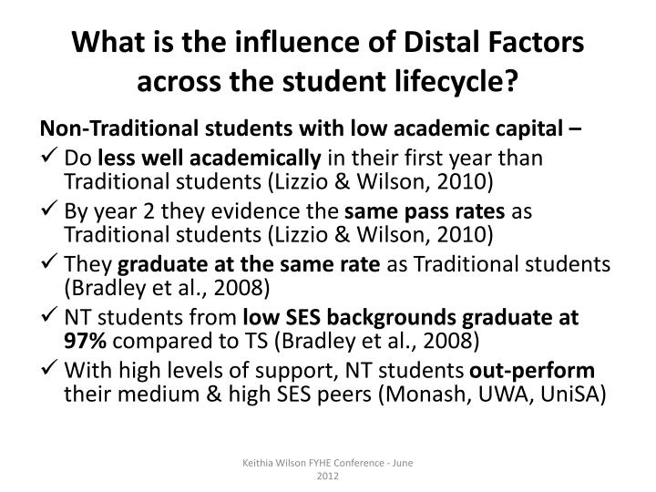 What is the influence of Distal Factors across the student lifecycle?