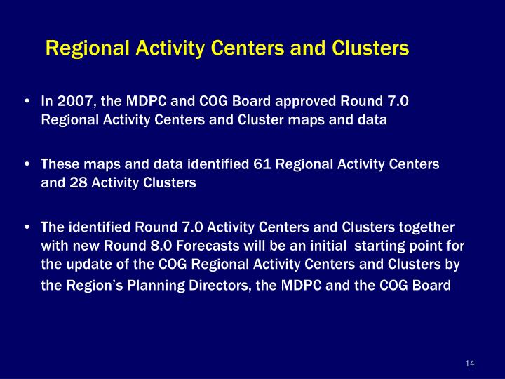 Regional Activity Centers and Clusters
