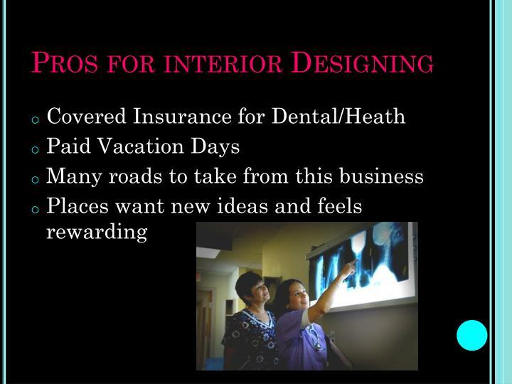 Pros for interior Designing