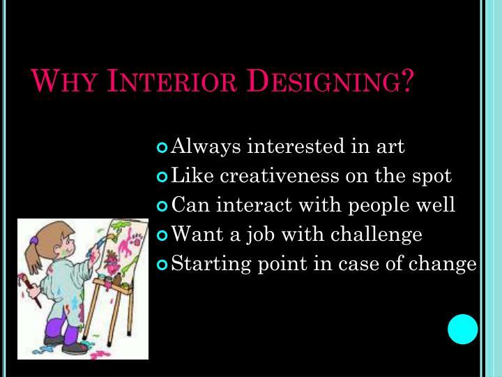 Why Interior Designing?