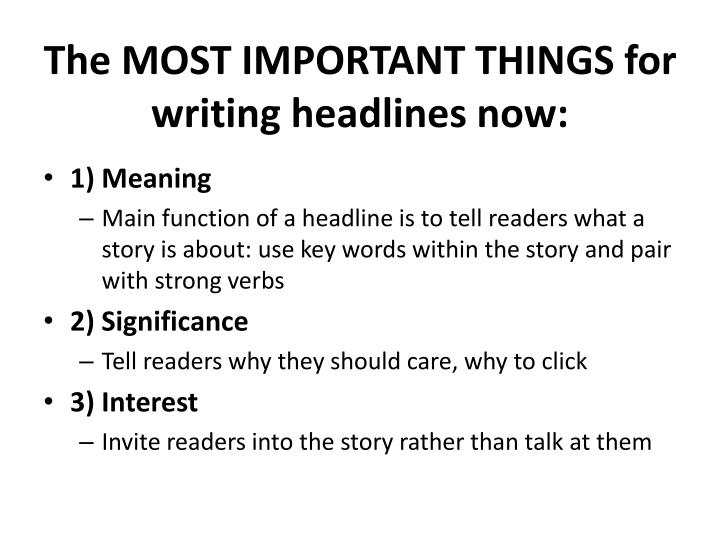 The MOST IMPORTANT THINGS for writing headlines now: