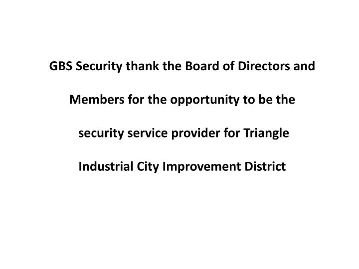 GBS Security thank the Board of Directors and