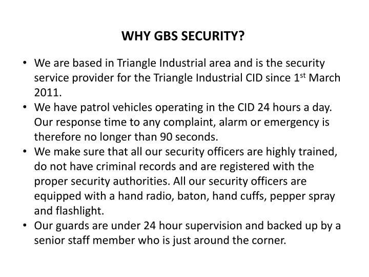 WHY GBS SECURITY?