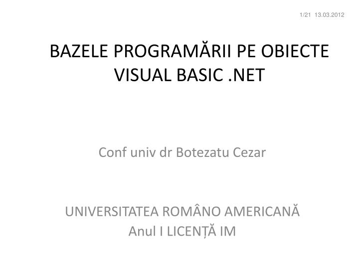 Bazele program rii pe obiecte visual basic net