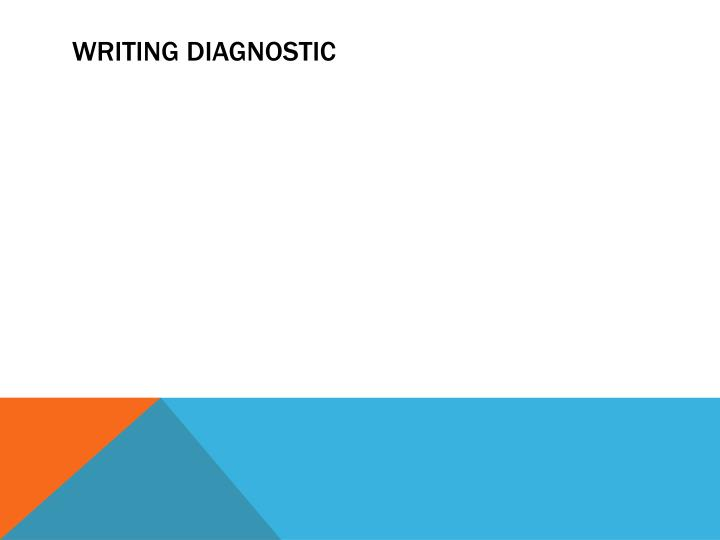 Writing diagnostic