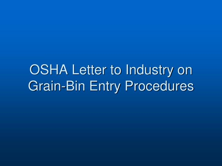 OSHA Letter to Industry on Grain-Bin Entry Procedures