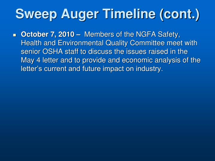 Sweep Auger Timeline (cont.)
