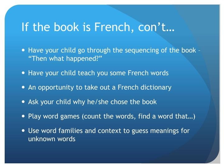 If the book is French, con't…