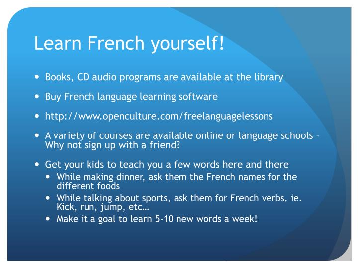 Learn French yourself!