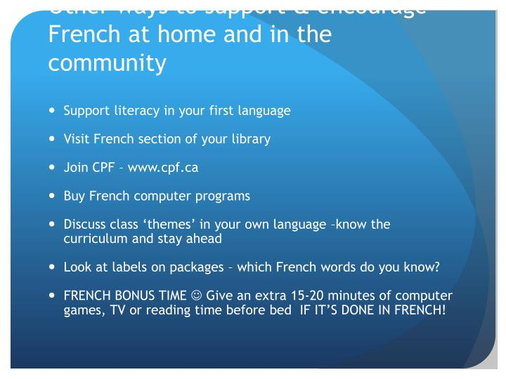 Other ways to support & encourage French at home and in the community
