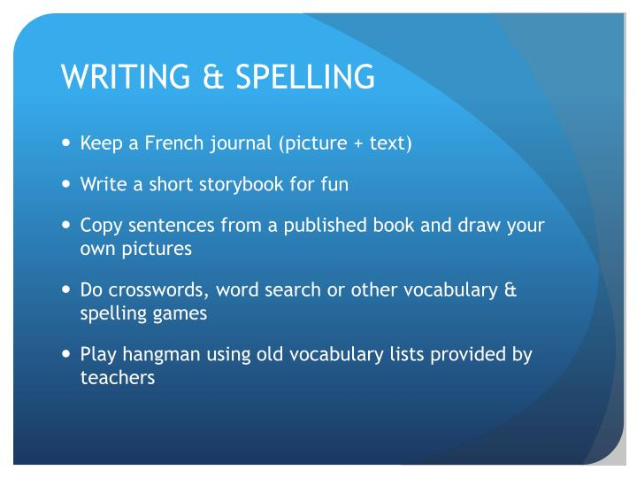 WRITING & SPELLING