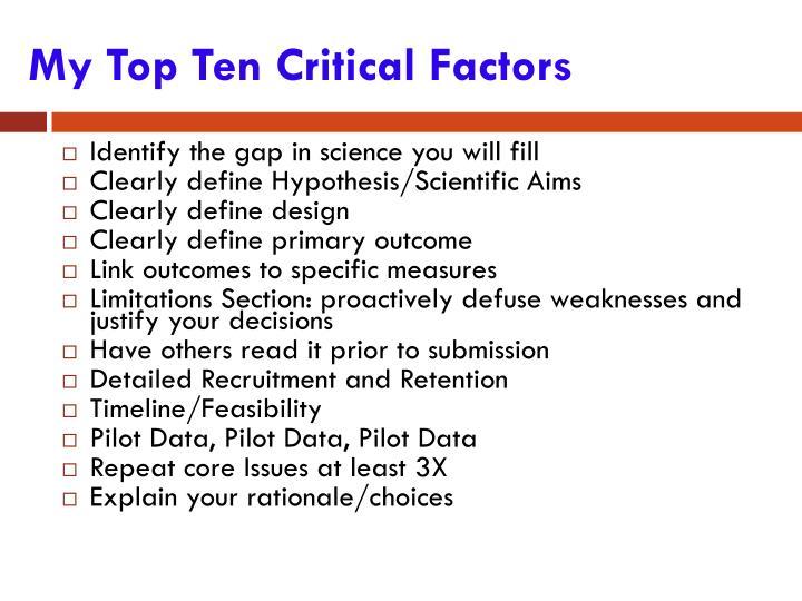 My Top Ten Critical Factors