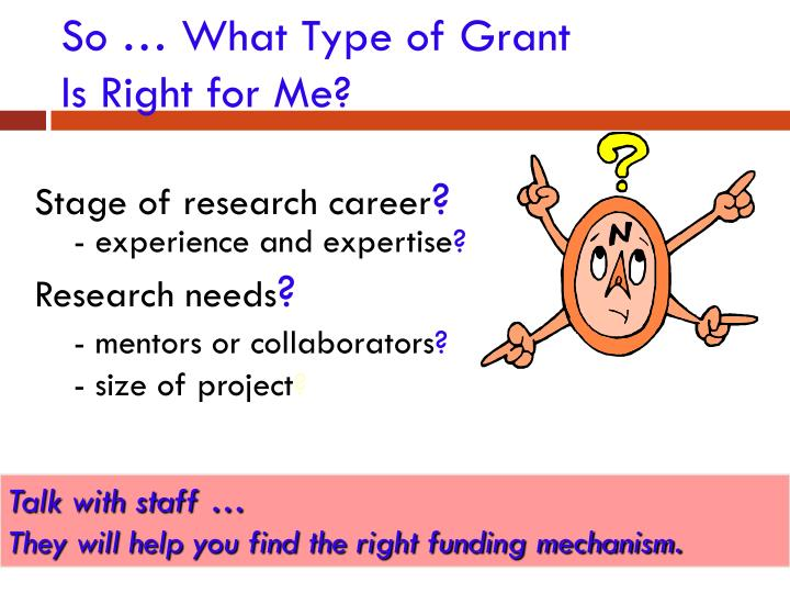 So … What Type of Grant
