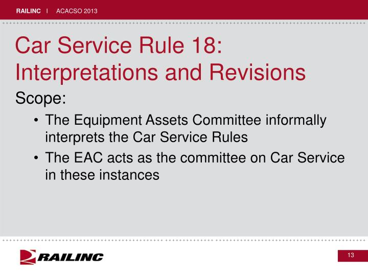 Car Service Rule 18: Interpretations and Revisions
