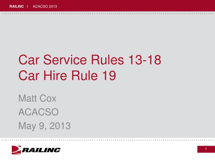 Car service rules 13 18 car hire rule 19