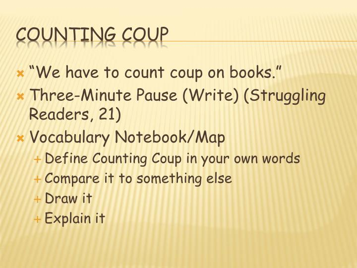 """We have to count coup on books."""