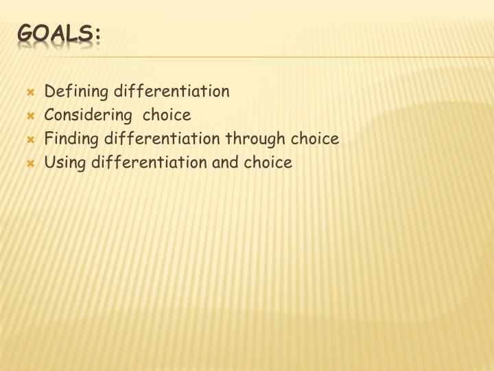 Defining differentiation