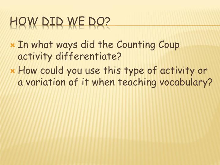 In what ways did the Counting Coup activity differentiate?