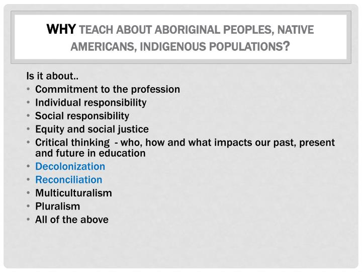 Why teach about aboriginal peoples native americans indigenous populations