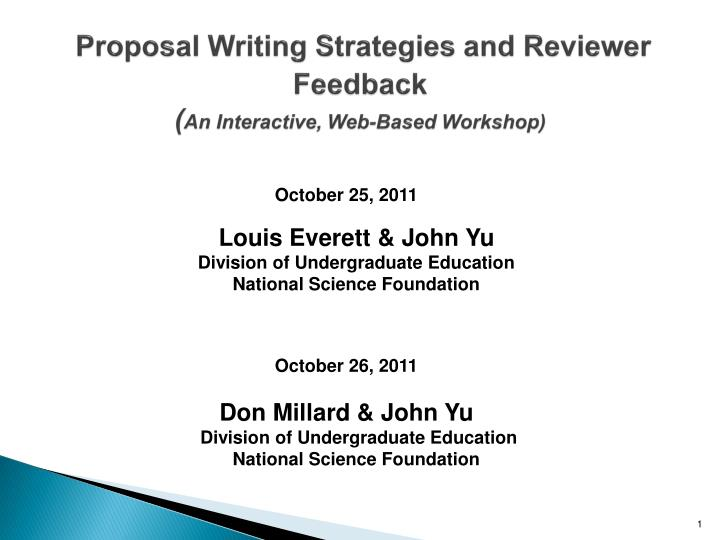 Proposal writing strategies and reviewer feedback an interactive web based workshop