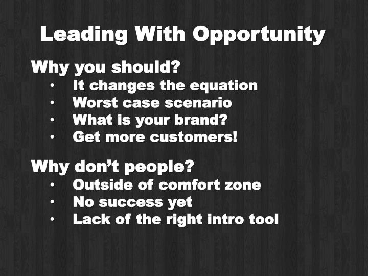 Leading With Opportunity