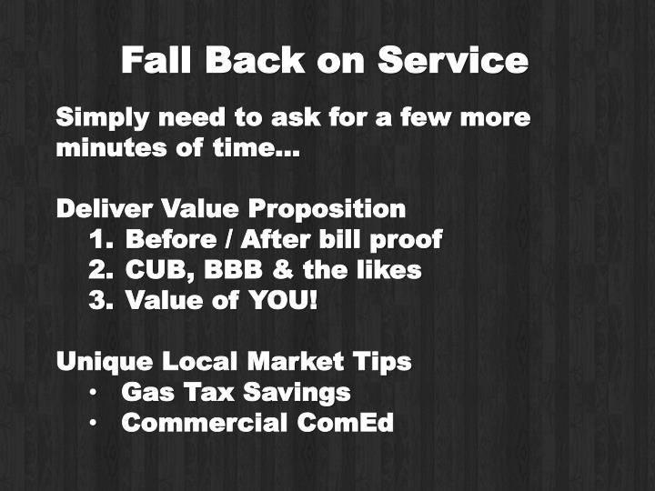 Fall Back on Service