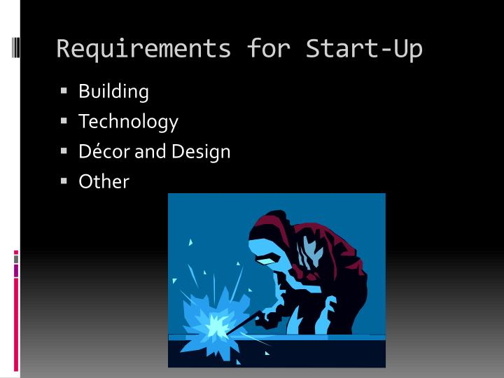 Requirements for Start-Up