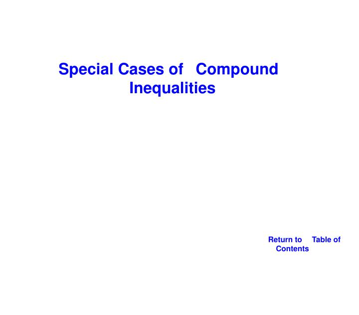 Special Cases of Compound Inequalities