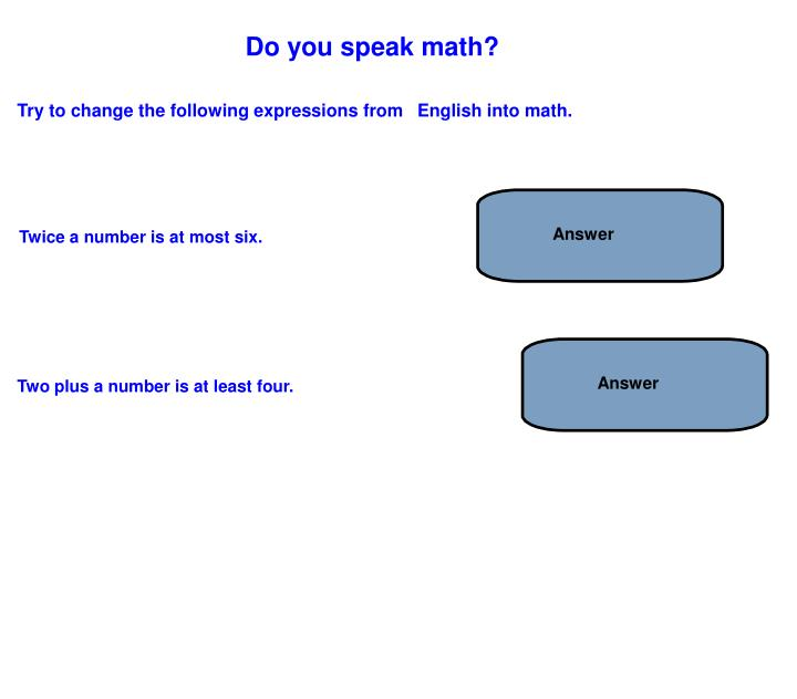 Do you speak math?