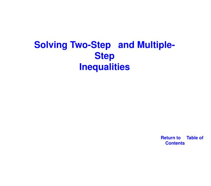 Solving Two-Step and Multiple-Step