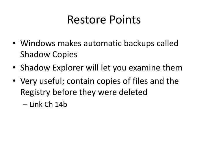 Restore Points