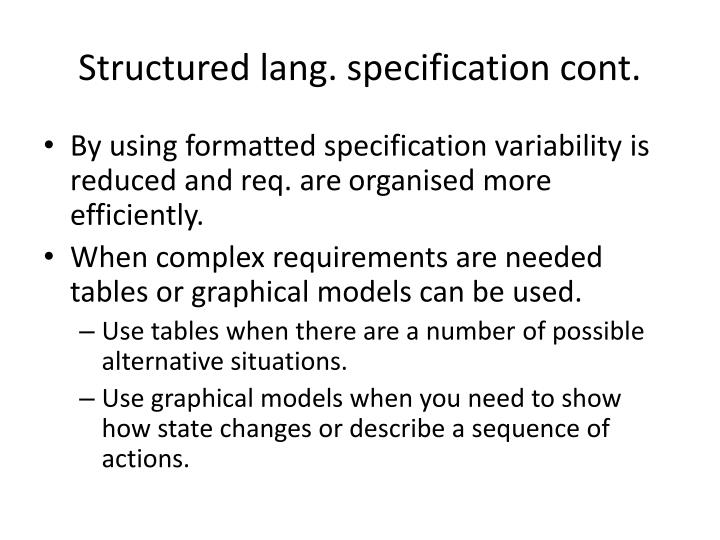 Structured lang. specification cont.