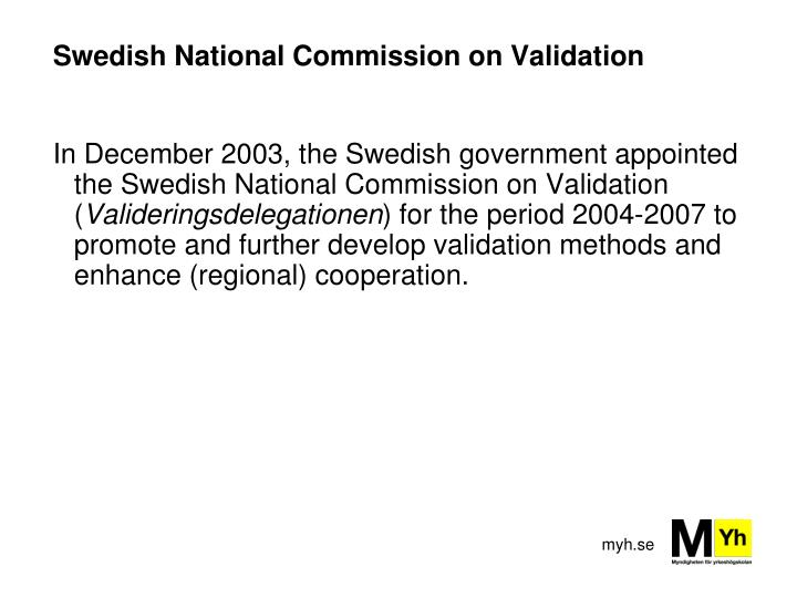 Swedish National Commission on Validation