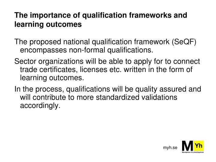 The importance of qualification frameworks and learning outcomes